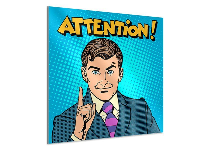 Aluminiumbild Pop Art Attention