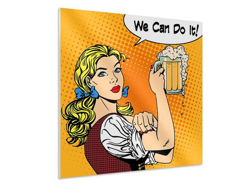 Hartschaumbild We Can Do It
