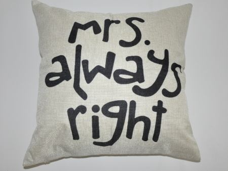 Copertura del cuscino Mrs. Always Right